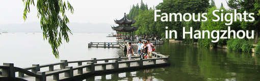 Famous Sights in Hangzhou